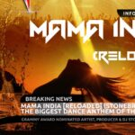 Mama India [Reloaded] (StoneBridge Mix) – The Biggest Dance Anthem Of The Year!