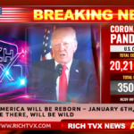 America Will Be Reborn – Jan. 6th, 2021 – Be There, Will Be Wild